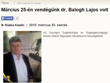 Március 25 én vendégünk dr. Balogh Lajos volt   Gong Rádió